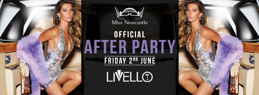 Miss Newcastle 2017 Official After Party